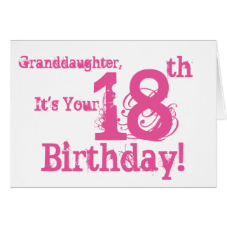 Granddaughter's 18th birthday in pink. card