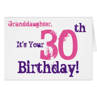 Granddaughter's 30th birthday in purple, pink. card