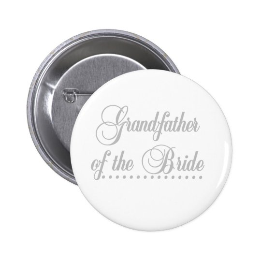 Grandfather of Bride Grey Elegance 6 Cm Round Badge