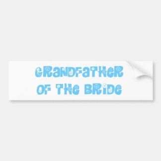 Grandfather of the Bride Bumper Sticker