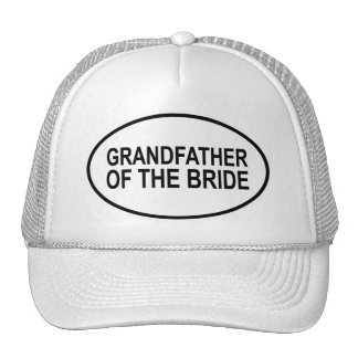 Grandfather of the Bride Wedding Oval Trucker Hats