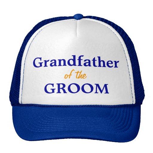 Grandfather of the Groom cap Trucker Hats