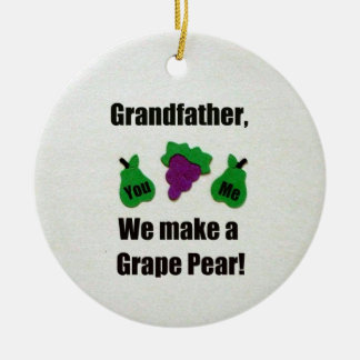 Grandfather, we make a grape pear! round ceramic decoration