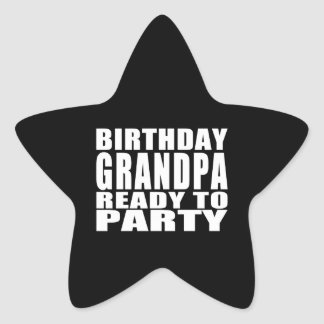 Grandfathers : Birthday Grandpa Ready to Party Stickers