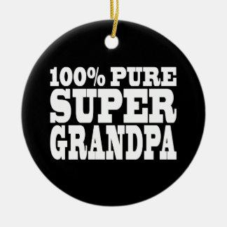 Grandfathers Birthdays : 100% Pure Super Grandpa Round Ceramic Decoration