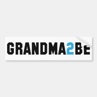 Grandma2Be - Grandma To Be Bumper Sticker