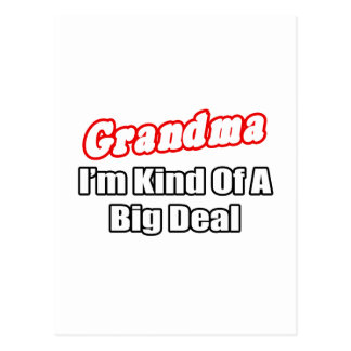 Grandma...Big Deal Postcards