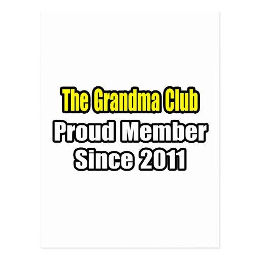 Grandma Club .. Proud Member Since 2011 Postcards