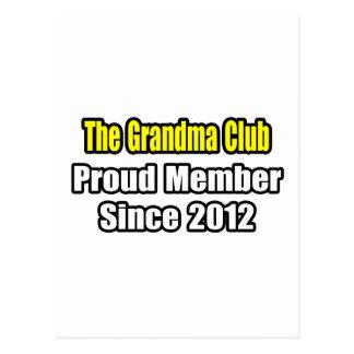 Grandma Club .. Proud Member Since 2012 Postcard