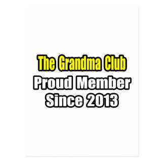 Grandma Club Proud Member Since 2013 Postcards
