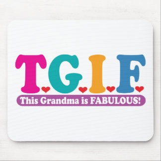 Grandma Fabulous Mouse Pads