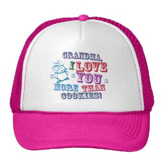 Grandma I Love You More Than Cookies Hat
