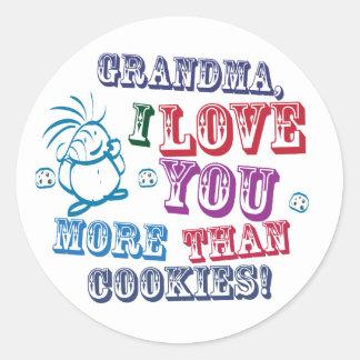 Grandma I Love You More Than Cookies! Round Sticker