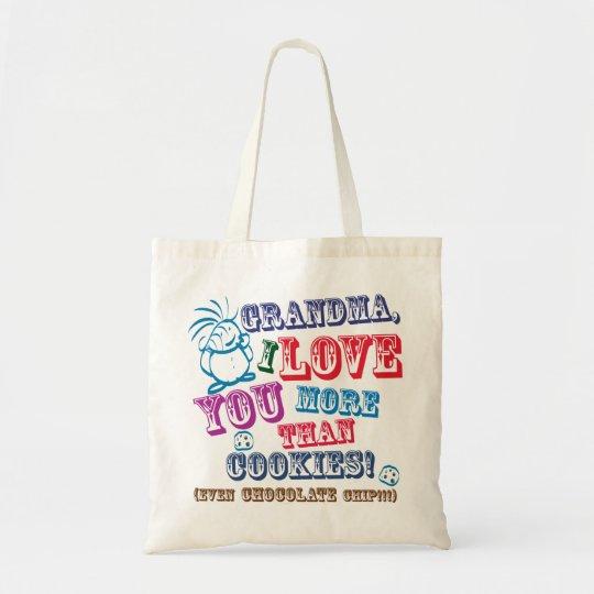 Grandma I Love You More Than Cookies! Tote