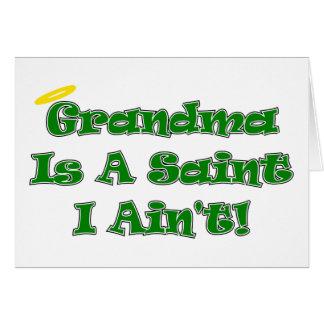Grandma Is A Saint I Ain't Cards Cards