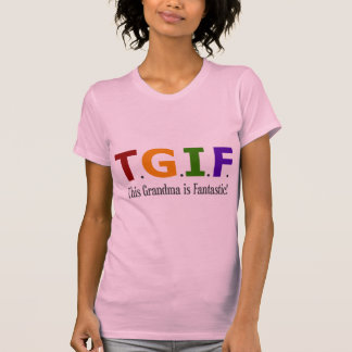 Grandma is Fantastic T-Shirt