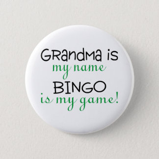 Grandma Is My Name Bingo Is My Game 6 Cm Round Badge