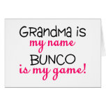 Grandma Is My Name Bunco Is My Game Greeting Card
