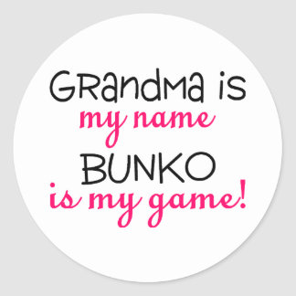 Grandma Is My Name Bunko Is My Game Stickers