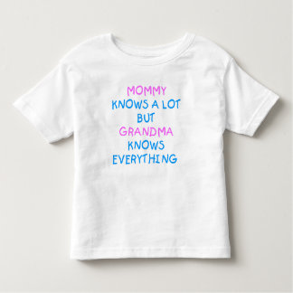 Grandma knows everything | Mother's Day Gift Toddler T-Shirt