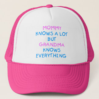 Grandma knows everything | Mother's Day Gift Trucker Hat