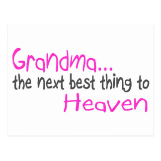 Grandma, Next Best Thing To Heaven Postcard