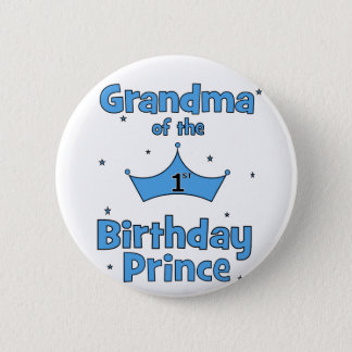 Grandma of the 1st Birthday Prince! 6 Cm Round Badge