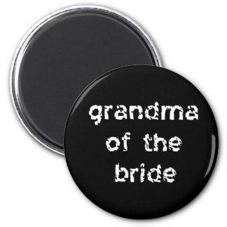 Grandma of the Bride 6 Cm Round Magnet