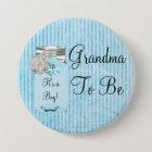 Grandma to be Blue Mason Jar Rustic Shabby Button