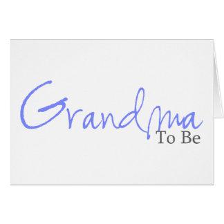 Grandma To Be (Blue Script) Greeting Card