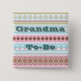 Grandma To Be Button Pin for Baby Shower