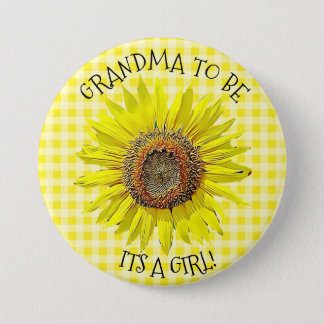 Grandma to be, ITS A GIRL Sunflower Baby Shower 7.5 Cm Round Badge