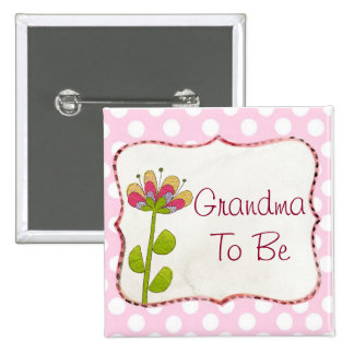 Grandma to be Pink Flower Baby Shower Button