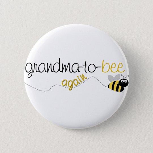 Grandma to Bee Again T-shirt 6 Cm Round