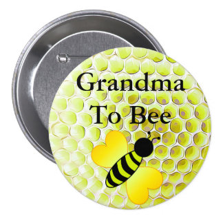 Grandma to Bee Honey Bee Yellow Baby shower Button