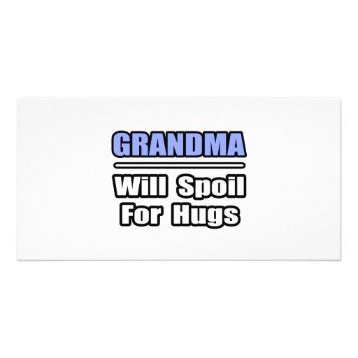 Grandma...Will Spoil For Hugs Photo Card