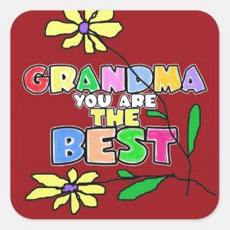 GRANDMA YOU ARE THE BEST. SQUARE STICKER