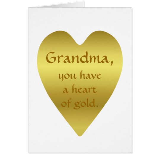 Grandma, you have a heart of gold card