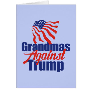 Grandmas Against Trump Card