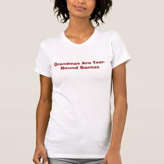 Grandmas Are Year-Round Santas tee shirt