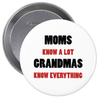 Grandmas Know Everything 10 Cm Round Badge