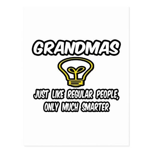 Grandmas...Like Regular People, Only Smarter Postcards