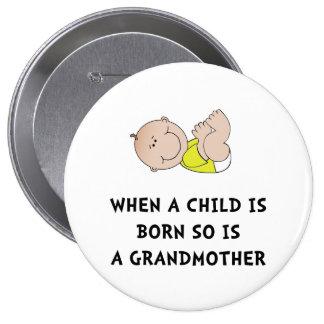Grandmother Born 10 Cm Round Badge