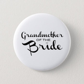 Grandmother of Bride Black on White 6 Cm Round Badge