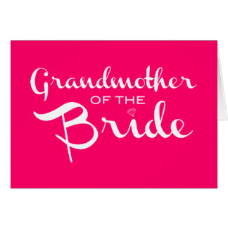 Grandmother of Bride White on Hot Pink Greeting Card