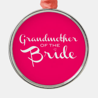 Grandmother of Bride White on Hot Pink Silver-Colored Round Decoration