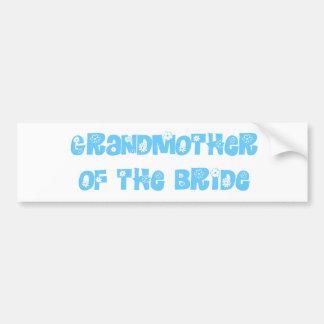 Grandmother of the Bride Bumper Sticker