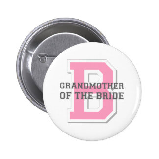 Grandmother of the Bride Cheer 6 Cm Round Badge