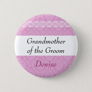 GRANDMOTHER OF THE GROOM Pink Damask Wedding 6 Cm Round Badge