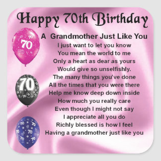 Grandmother Poem - 70th Birthday Square Sticker